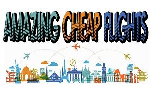 Amazing cheap flights
