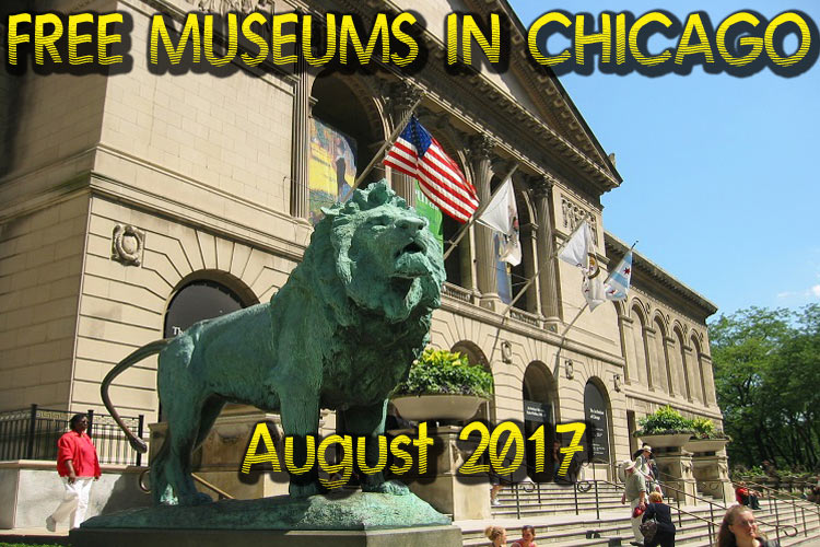 Free-Museums-in-Chicago-August-2017