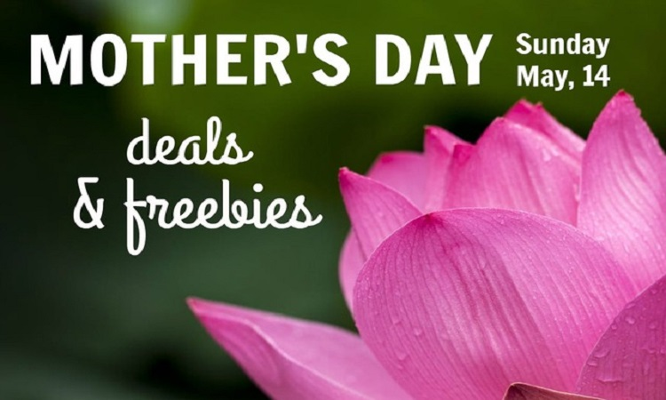 mothers day deals and freebies